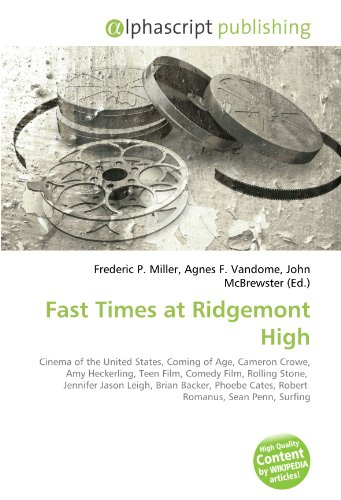Fast Times at Ridgemont High: Frederic P. Miller