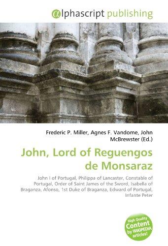 John, Lord of Reguengos de Monsaraz: Frederic P. Miller