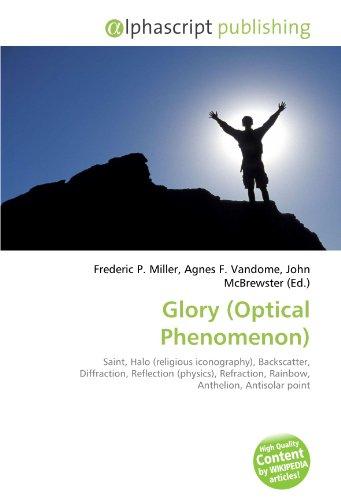 Glory (Optical Phenomenon): Frederic P. Miller