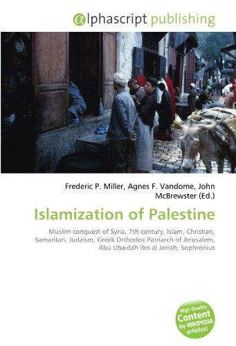 Islamization of Palestine: Frederic P. Miller