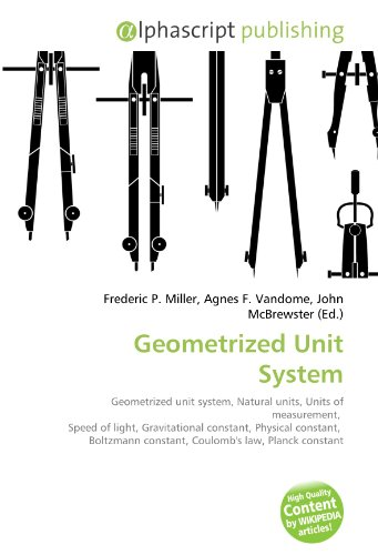 Geometrized Unit System: Frederic P. Miller