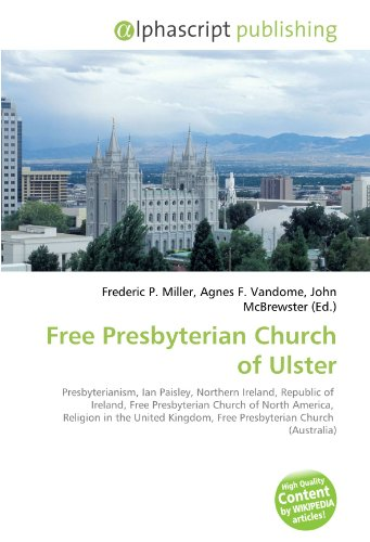 Free Presbyterian Church of Ulster: Frederic P. Miller