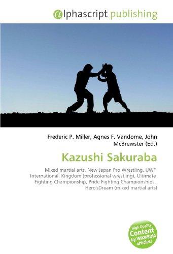 9786130691950: Kazushi Sakuraba