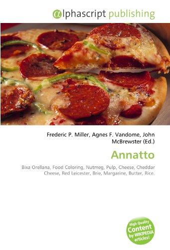 9786130698454: Annatto