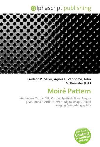 Moiré Pattern: Frederic P. Miller