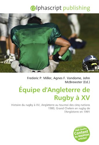 9786130704490: ??QUIPE D'ANGLETERRE DE RUGBY ?? XV