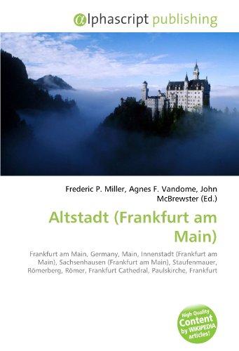 9786130711252: Altstadt (Frankfurt Am Main)