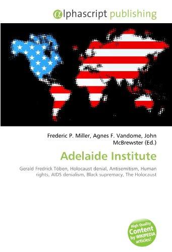 Adelaide Institute: Frederic P. Miller