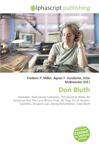 Don Bluth: Frederic P. Miller