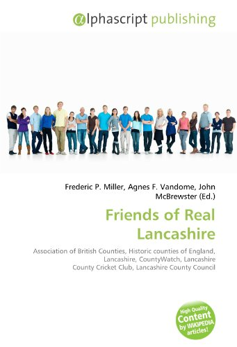 9786130723378: Friends of Real Lancashire