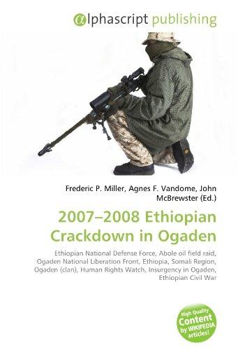 2007 - 2008 Ethiopian Crackdown in Ogaden
