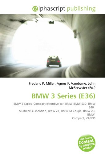 9786130730093: BMW 3 Series (E36)