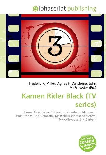 9786130737368: Kamen Rider Black (TV series)