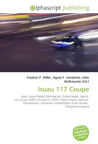 Isuzu 117 Coupe: Frederic P. Miller
