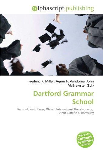 9786130749576: Dartford Grammar School