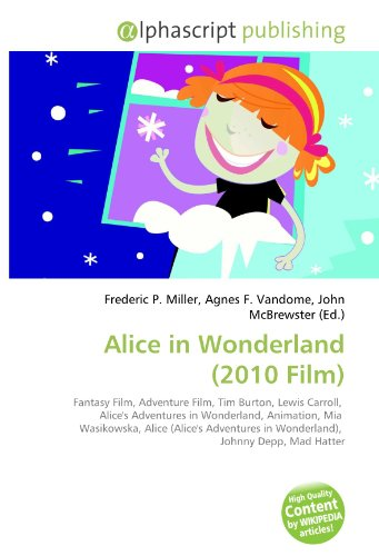 Alice in Wonderland (2010 Film): Frederic P. Miller
