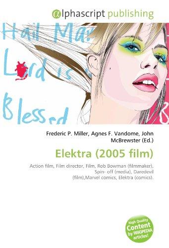 9786130788797: Elektra (2005 film)