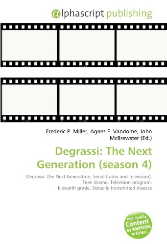 9786130794880: Degrassi: The Next Generation (Season 4)