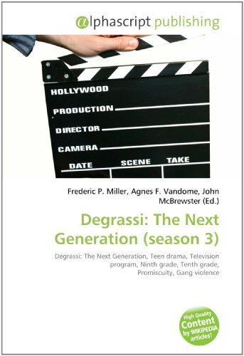 9786130807405: Degrassi: The Next Generation (Season 3)