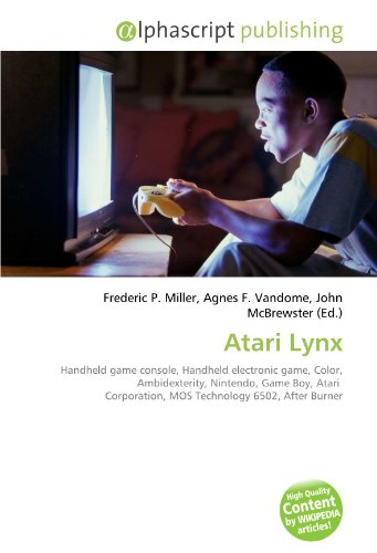 9786130807573: Atari Lynx: Handheld game console, Handheld electronic game, Color, Ambidexterity, Nintendo, Game Boy, Atari Corporation, MOS Technology 6502, After Burner