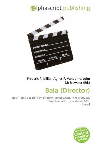 Bala (Director): Frederic P. Miller