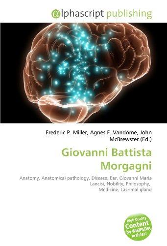 Giovanni Battista Morgagni: Frederic P. Miller