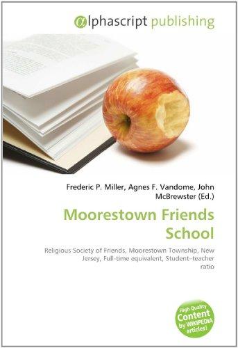 Moorestown Friends School: Frederic P. Miller