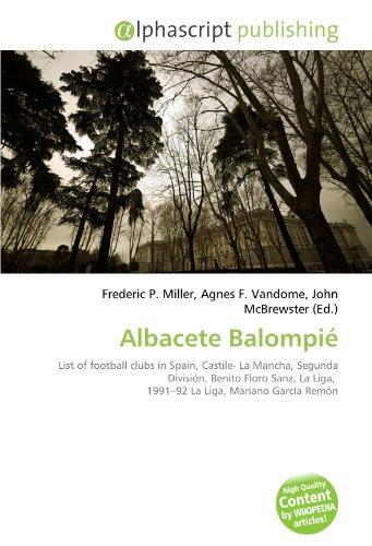 9786130842949: Albacete Balompi
