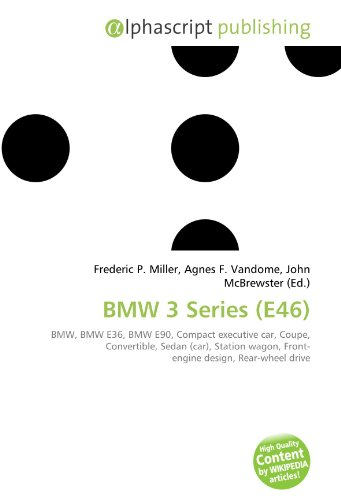 9786130844646: BMW 3 Series (E46)