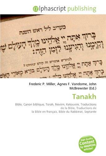 9786130846619: Tanakh: Bible, Canon biblique, Torah, Neviim, Ketouvim, Traductions de la Bible, Traductions de la Bible en français, Bible du Rabbinat, Septante