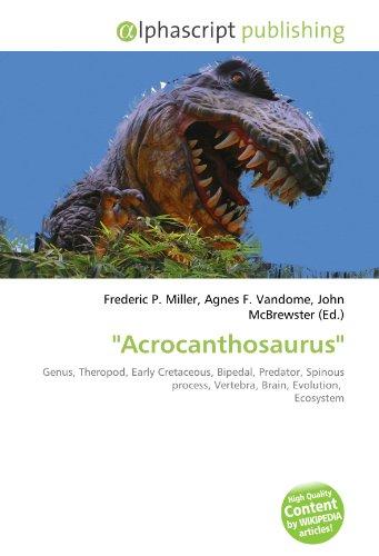 9786130847593: Acrocanthosaurus'