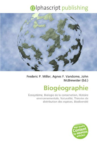 9786130853822: Biogéographie (French Edition)