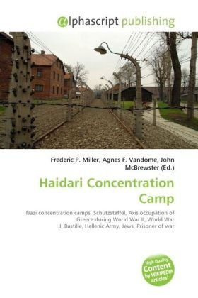 9786130865030: Haidari Concentration Camp