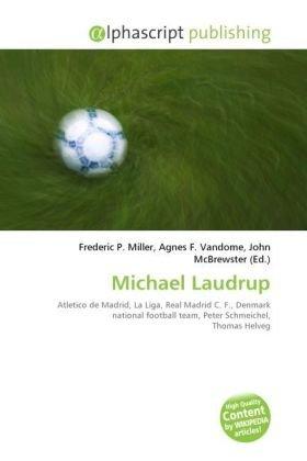9786130866259: Michael Laudrup