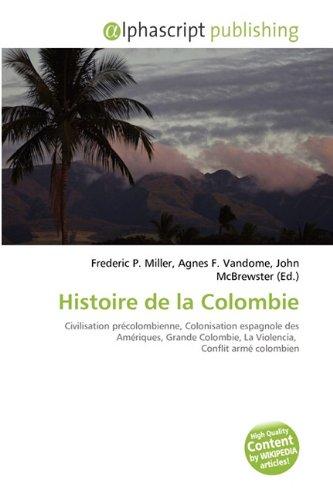 9786130885052: Histoire de La Colombie