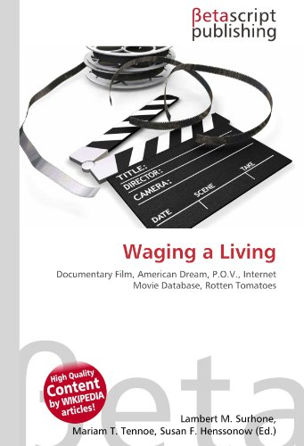 9786130897321: Waging a Living: Documentary Film, American Dream, P.O.V., Internet Movie Database, Rotten Tomatoes