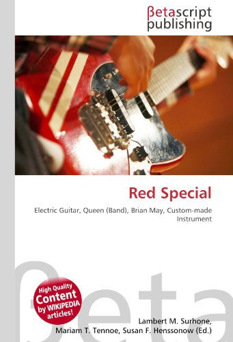 9786130901943: Red Special: Electric Guitar, Queen (Band), Brian May, Custom-made Instrument