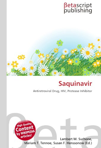 9786130919146: Saquinavir: Antiretroviral Drug, HIV, Protease Inhibitor