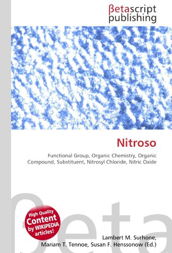 9786130921712: Nitroso: Functional Group, Organic Chemistry, Organic Compound, Substituent, Nitrosyl Chloride, Nitric Oxide