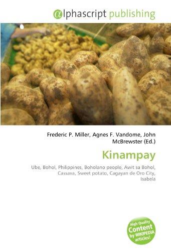 9786130938345: Kinampay: Ube, Bohol, Philippines, Boholano people, Awit sa Bohol, Cassava, Sweet potato, Cagayan de Oro City, Isabela