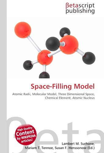 9786131001161: Space-Filling Model: Atomic Radii, Molecular Model, Three Dimensional Space, Chemical Element, Atomic Nucleus