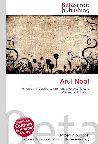 9786131004124: Arul Nool: Hinduism, Akilattirattu Ammanai, Ayyavazhi, Ayya Vaikundar, Pothippu