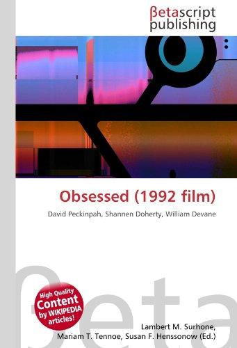 9786131021817: Obsessed (1992 film): David Peckinpah, Shannen Doherty, William Devane