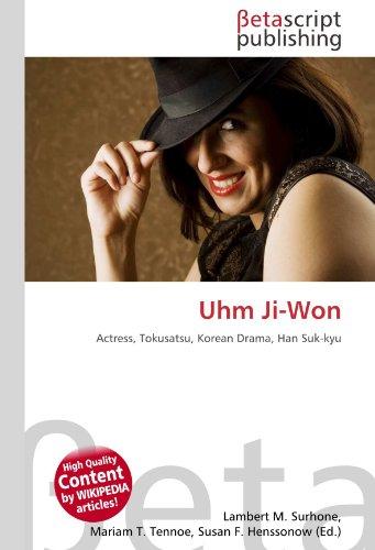 9786131027390: Uhm Ji-Won: Actress, Tokusatsu, Korean Drama, Han Suk-kyu