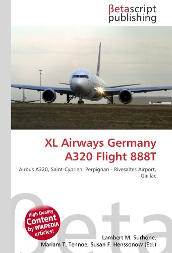 9786131029196: XL Airways Germany A320 Flight 888t
