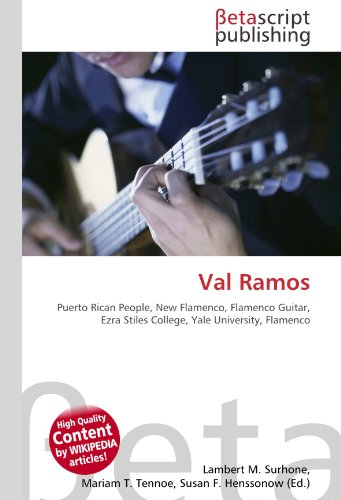 9786131033698: Val Ramos: Puerto Rican People, New Flamenco, Flamenco Guitar, Ezra Stiles College, Yale University, Flamenco