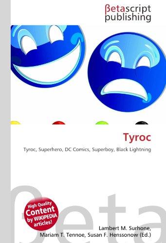 9786131067068: Tyroc: Tyroc, Superhero, DC Comics, Superboy, Black Lightning