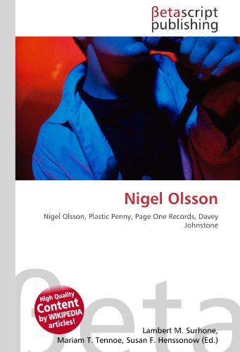 9786131071881: Nigel Olsson: Nigel Olsson, Plastic Penny, Page One Records, Davey Johnstone