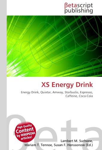 9786131079795: XS Energy Drink: Energy Drink, Quixtar, Amway, Starbucks, Espresso, Caffeine, Coca-Cola