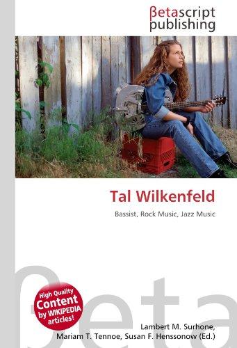 9786131084171: Tal Wilkenfeld: Bassist, Rock Music, Jazz Music